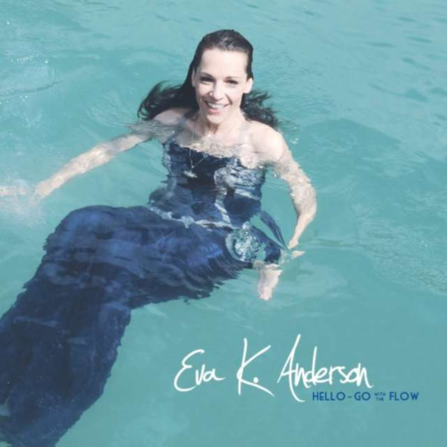 Eva K. Anderson - Hello - Go With The Flow - full image
