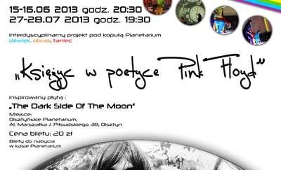 Księżyc w Poetyce Pink Floyd. Spektakl pod kopułą planetarium