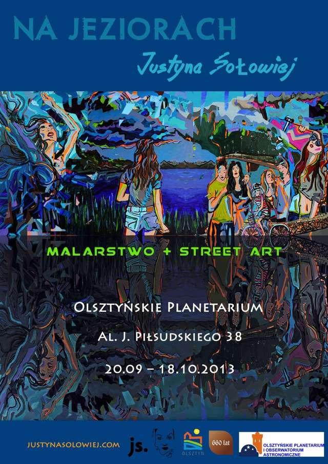 """""""Na jeziorach"""". Wystawa malarstwa i street artu - full image"""
