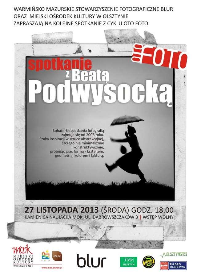 Z cyklu Oto Foto: spotkanie z Beatą Podwysocką - full image