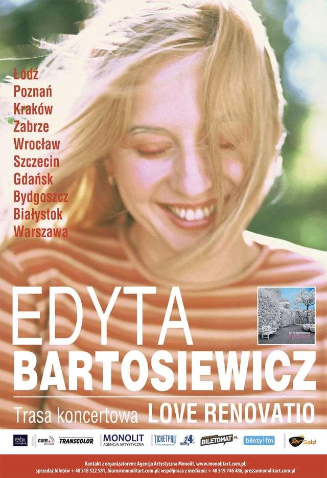 """""""Love Renovatio"""", czyli Edyta Bartosiewicz w trasie - full image"""