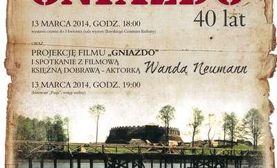 ''Gniazdo. 40 lat'' i spotkanie z filmową Dobrawą