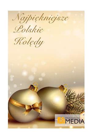 """""""Najpiękniejsze Polskie kolędy"""""""
