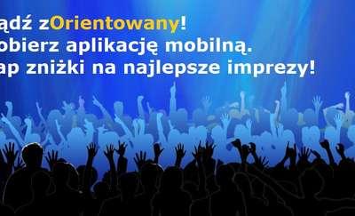 zOrientuj się w imprezach! - pobierz aplikację