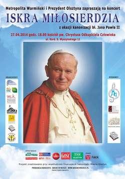"""Koncert """"Iskra Miłosierdzia"""" nawiązuje do Jana Pawła II jako apostoła Bożego Miłosierdzia."""