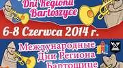 Międzynarodowe Dni Regionu Bartoszyce 2014