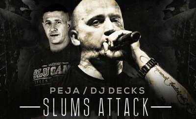 Peja Slums Attack w AnderGrancie!