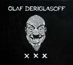 XXX — alternatywa Olafa Deriglasoffa