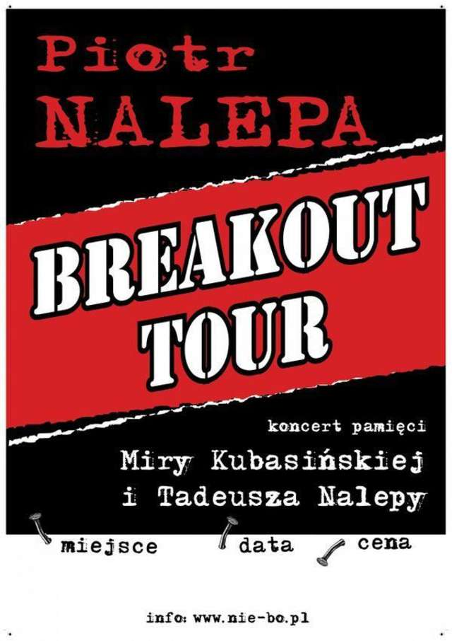 Piotr Nalepa Breakout Tour w Sowie 