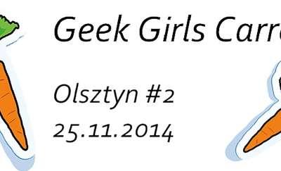 Geek Girls Carrots w Olsztynie - kolejne spotkanie!