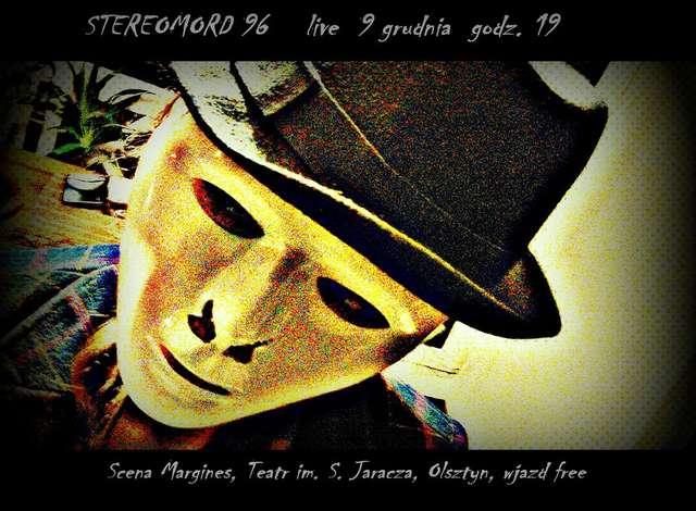 Stereomord 96 na Scenie Margines - full image