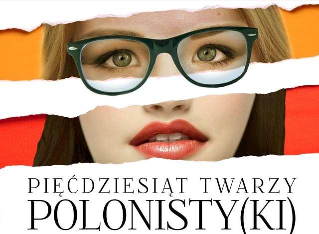50 twarzy polonisty(ki) - full image