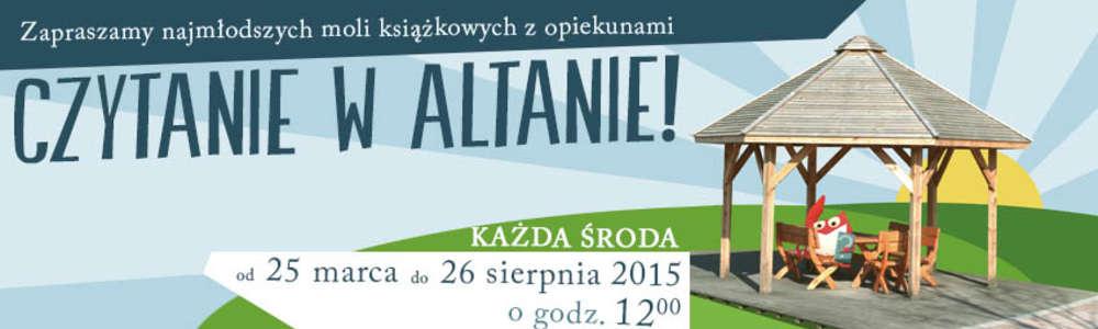 Czytanie w Altanie. Zapraszamy do Parku Centralnego