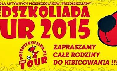 Będzie zabawa! Będzie się działo! Przedszkoliada Tour 2015 zawita do Płońska!