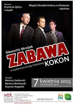 """Spektakl Grupy Teatralnej """"Kokon"""" pt. """"Zabawa"""""""