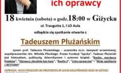 """Tadeusz Płużański z wizytą na Mazurach - """"Żołnierze Wyklęci i ich oprawcy"""""""