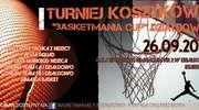 """I Turniej Koszykówki """"Basketmania Cup"""""""