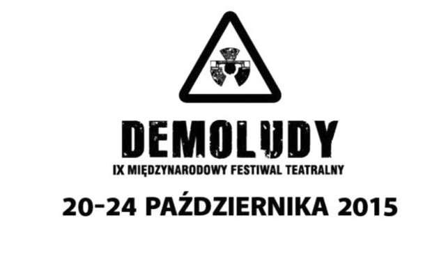 IX edycja Międzynarodowego Festiwalu Teatralnego DEMOLUDY - full image