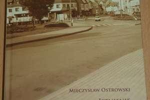 Tam gdzie Wopławki i tam gdzie Kętrzyn. Spotkanie z Mieczysławem Ostrowskim