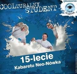 Coolturalny Student – Na scenie Kabaret Neo-Nówka!