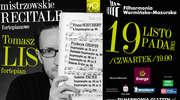 Mistrzowski recital fortepianowy - Tomasz Lis w Filharmonii W-M