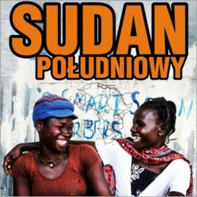 Piotr Horzela opowie dziś o Sudanie Południowym - full image