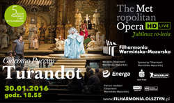 MET LIVE IN HD Giacomo Puccini – Turandot w filharmonii