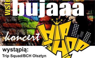 Koncert Rap Bujaaa czyli Hip-Hop w Bisztynku