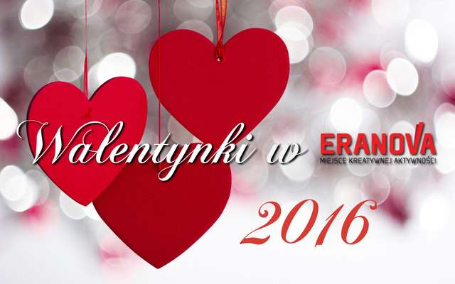 Walentynkowy Weekend w Eranova 13-14.02.2016r.  - full image