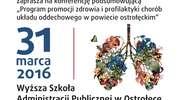 """Starosta Ostrołęcki zaprasza na konferencję podsumowującą """"Program promocji zdrowia i profilaktyki chorób układu oddechowego w powiecie ostrołęckim"""""""