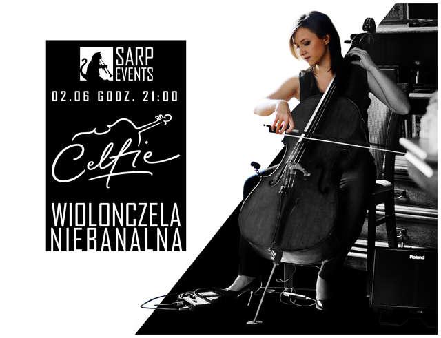 Celfie – Wiolonczela niebanalna - full image