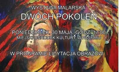 Wystawa malarska i licytacja obrazów w Pasymiu