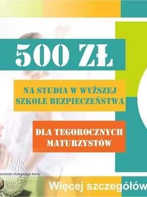 500 zł zniżki dla przyszłych studentów Wyższej Szkoły Bezpieczeństwa