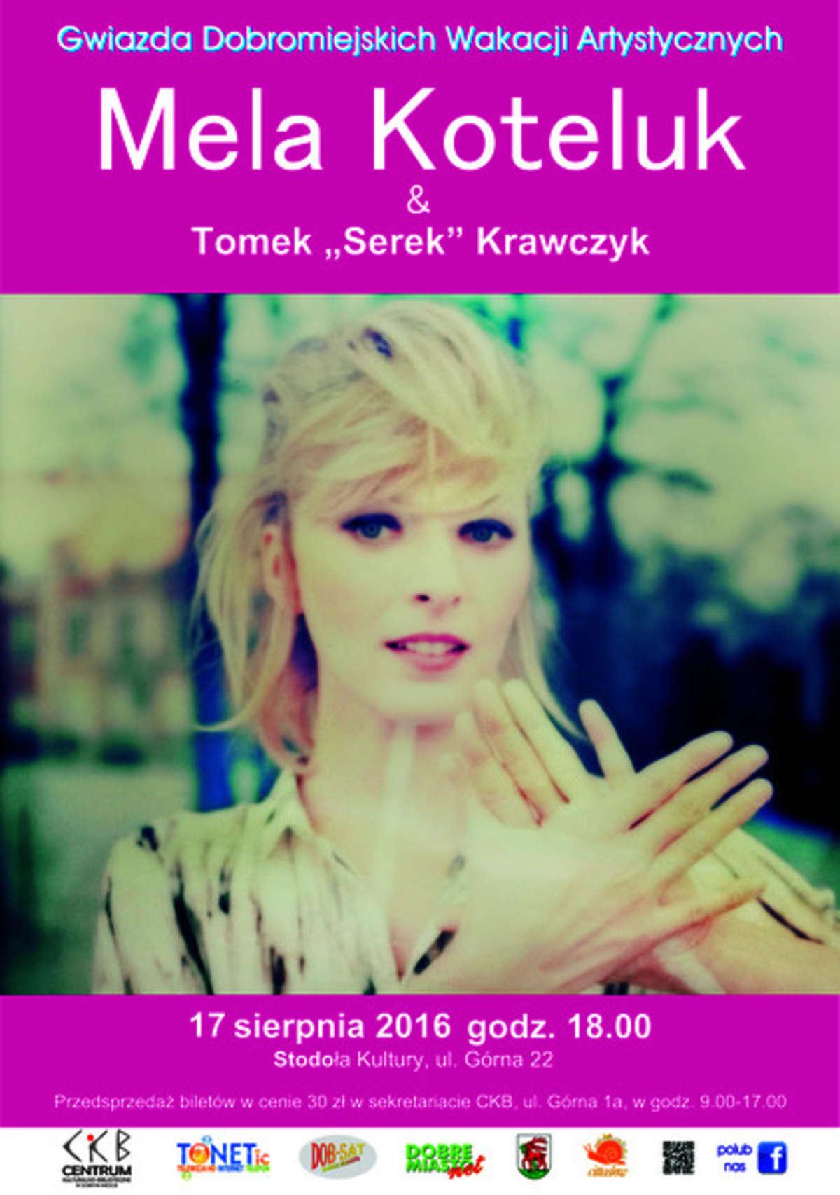 """Dobromiejskie Wakacje  Artystyczne: na scenie Mela Koteluk & Tomasz """"Serek"""" Krawczyk  - full image"""