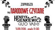 """Narodowe Czytanie 2016. Tym razem """"Quo vadis"""""""