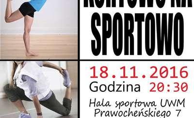 Kortowo Na Sportowo. STRETCHING