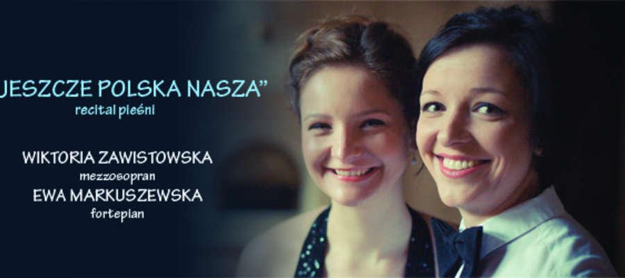 RECITAL JESZCZE POLSKA NASZA