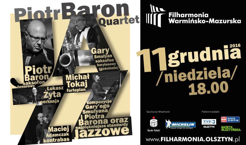 Piotr Baron Quartet w Olsztynie - full image