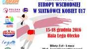 W Olecku rozpoczęły się Mistrzostwa Europy w Siatkówce Kobiet U-17
