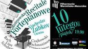 Mistrzowski Recital Fortepianowy - Viacheslav Zubkov ( Ukraina)