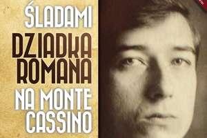 Na Monte Cassino śladami dziadka Romana