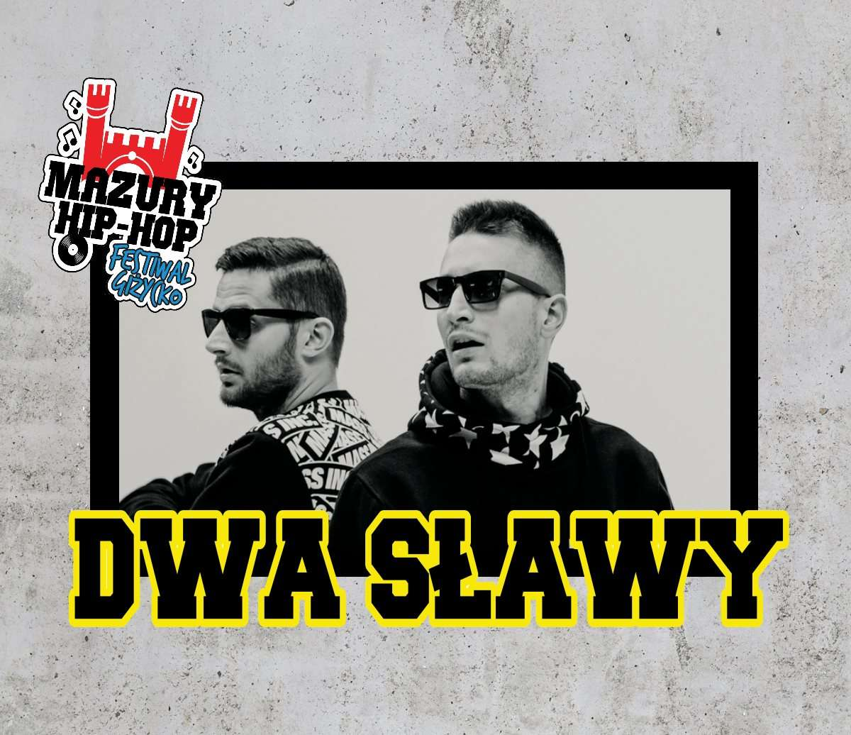 Dwa Sławy dołączają do line up'u Mazury Hip-Hop Festiwal Giżycko 2017! - full image