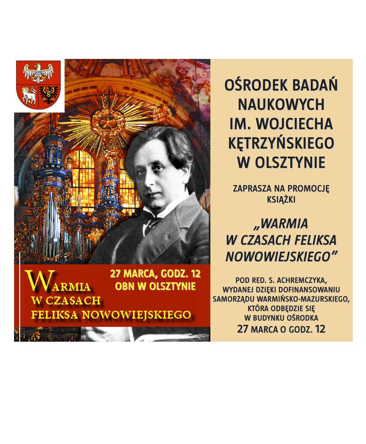 """Promocja książki  Warmia w czasach Feliksa Nowowiejskiego"""" - full image"""
