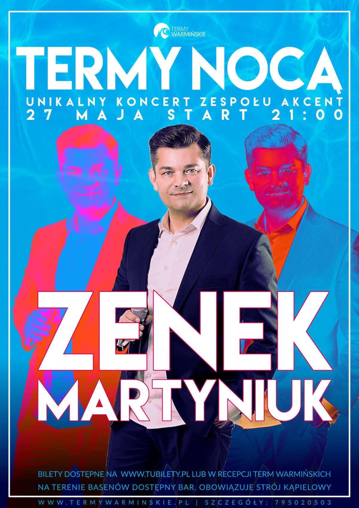 Zenon Martyniuk wystąpi w Termach Warmińskich - full image