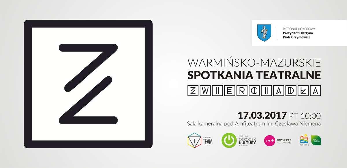 Warmińsko-Mazurskie Spotkania Teatralne ZWIERCIADŁA - full image
