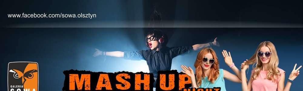 Mash Up – Dzień Kobiet w Galerii Sowa