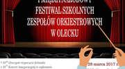 Międzynarodowy Festiwal Szkolnych Zespołów Orkiestrowych w Olecku