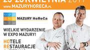 Mazury HoReCa 2017 – spotkania biznesowe i wyzwania kulinarne