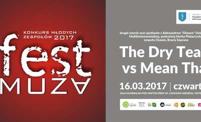Fest Muza 2017 – drugie starcie eliminacyjne