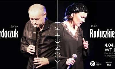 Koncert Basi Raduszkiewicz i Jarka Kordaczuka